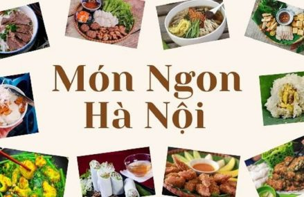 Top 10 món ngon nhất ở Hà Nội mà bạn không thể bỏ qua
